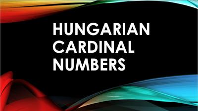 Hungarian Cardinal Numbers